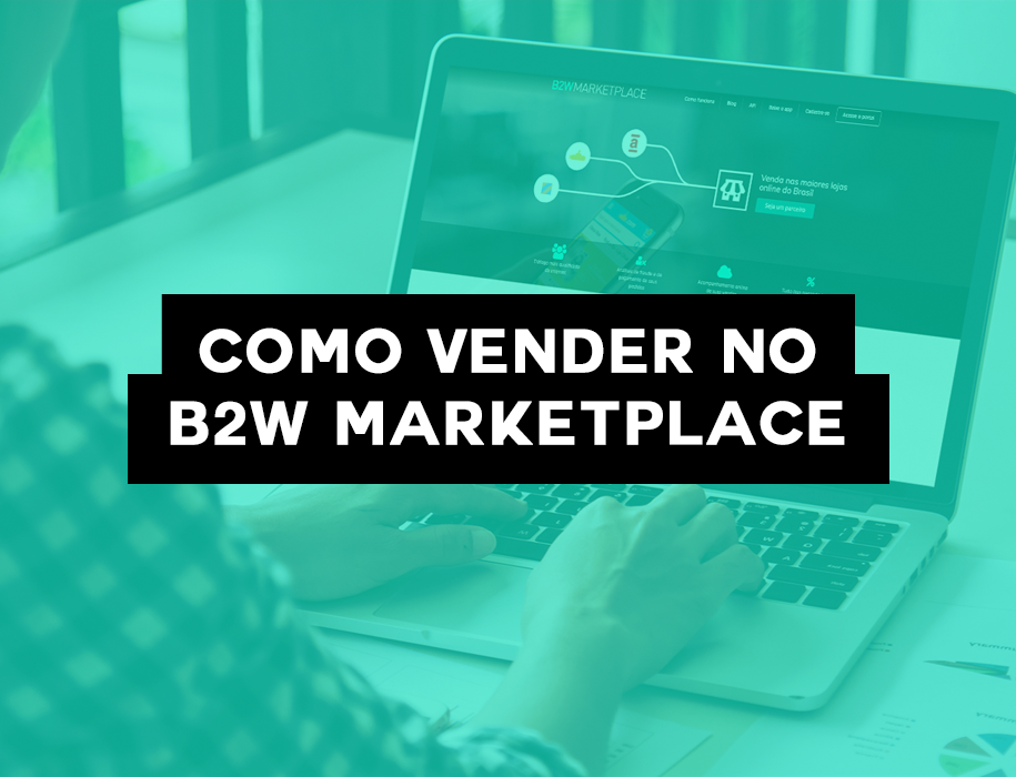 Como Vender No B2W Marketplace?