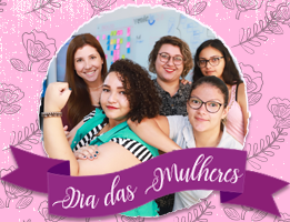 Dia das Mulheres e o Empreendedorismo