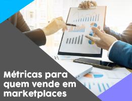 5 métricas para quem vende em marketplaces ficar de olho