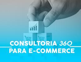 5 vantagens sobre ter uma consultoria 360 para o seu e-commerce