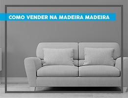 Como vender na Madeira Madeira