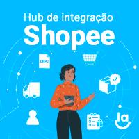 Vantagens de um Hub de Integração Shopee