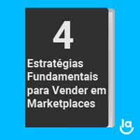 4 estratégias fundamentais para vender em marketplaces