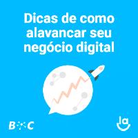 Dicas de como alavancar seu negócio digital