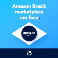 Amazon Brasil: marketplace em foco