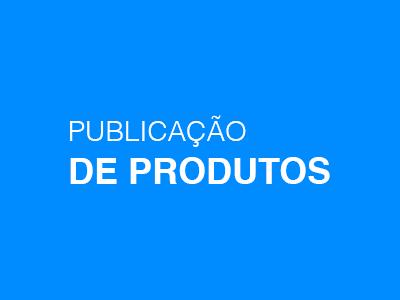 Publicação de Produtos